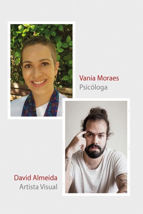 Projeto Conversa | Online com o artista visual David Almeida e a psicóloga Vania Moraes